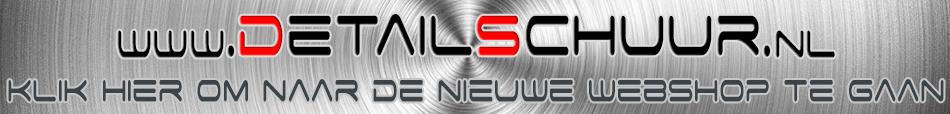 Klik hier om naar de nieuwe Dutch Car Detailing Webshop te gaan - De Detailschuur.nl, om makkelijk online uw Smartwax, Chemical Guys, BD Clean, Rupes, Great Lion en Rain-X producten te kopen
